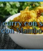 Arroz al curry con solomillo con Mambo