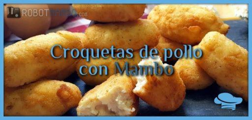 Croquetas de pollo con Mambo