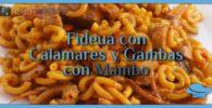 Fideuá de Calamares y Gambas con Mambo