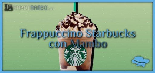 Frappuccino Starbucks con Mambo