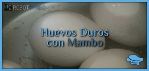 Huevos duros cocidos con Mambo