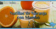 Natillas de Naranja con Mambo