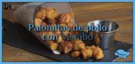 Palomitas de pollo con Mambo