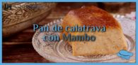 Pan de calatrava con Mambo