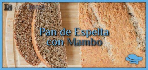 Pan de espelta con Mambo