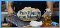 Pan rápido con Mambo