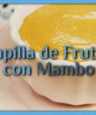 Papilla de frutas con Mambo