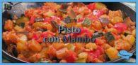 Pisto de verduras con Mambo