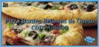 Pizza bordes rellenos de queso con Mambo