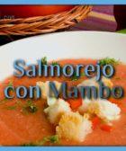Salmorejo con Mambo