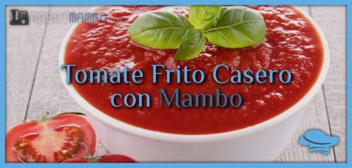 Tomate frito casero con Mambo