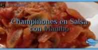 Champiñones en Salsa con Mambo