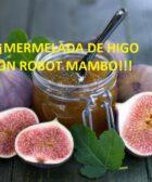 mermelada de higos con Mambo de cecotec